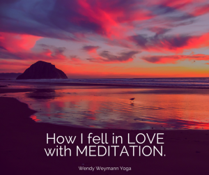 How I fell in LOVE with MEDITATION.